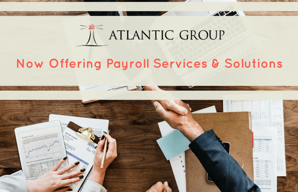 Atlantic Group Now Offering Payroll Services & Solutions