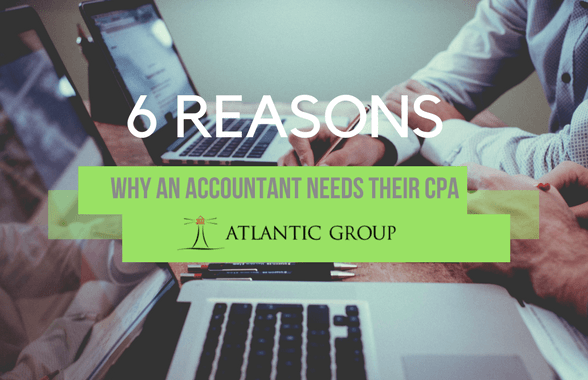 6 Reasons Why An Accountant Needs Their CPA