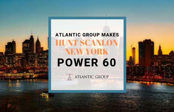 Atlantic Group Makes Hunt Scanlon New York Power 60