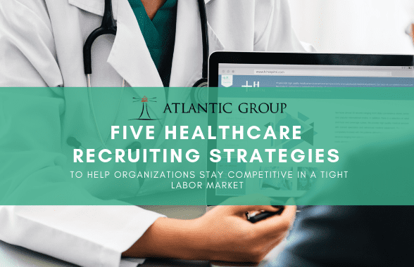 healthcare recruiting strategies