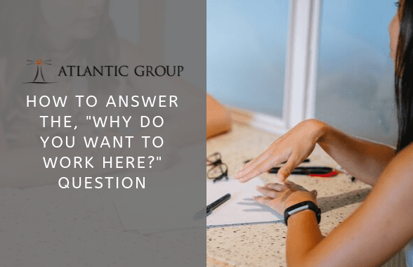 Interview question why you want to work here